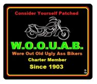 Wore out old Ugly Ass Biker's