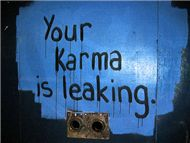 do YOU believe in KARMA???